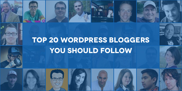Top 20 WordPress bloggers