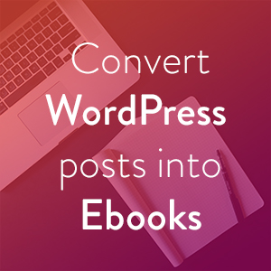 how to turn posts into pages wordpress