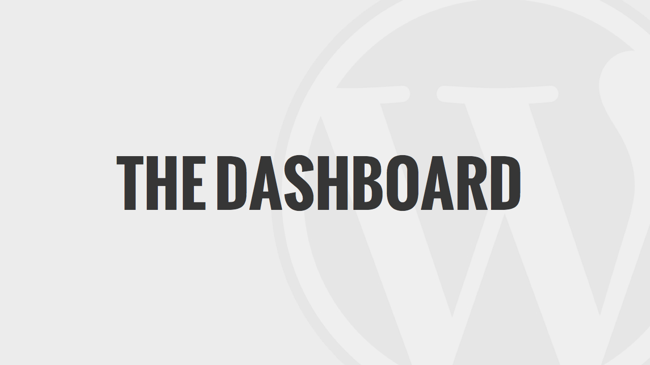 The Admin Dashboard Explained