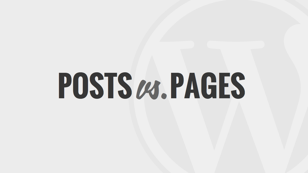 Posts vs Pages