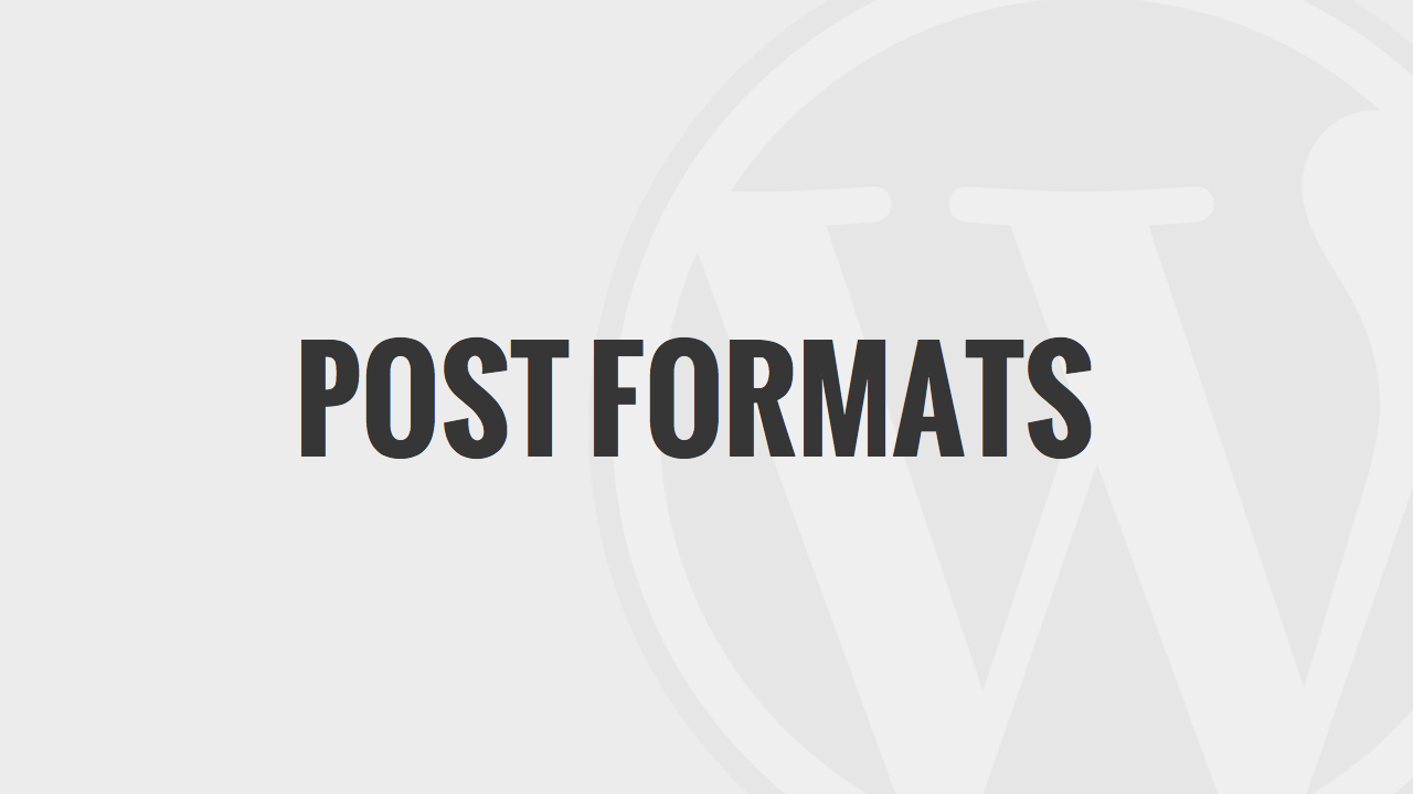 Post Formats of WordPress