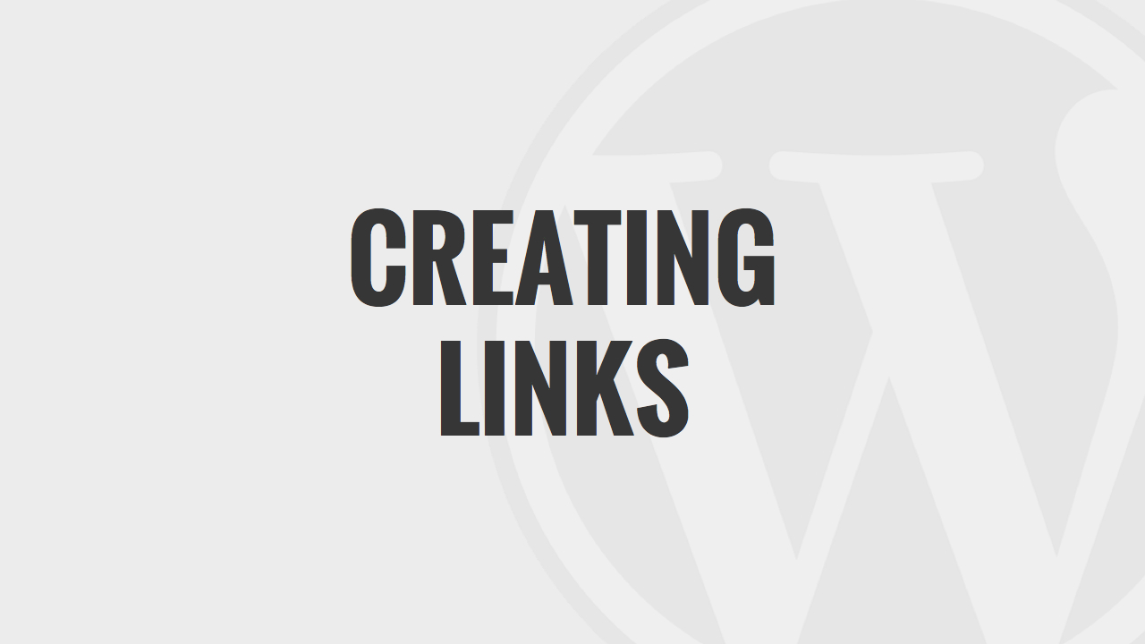 Creating Links in WordPress