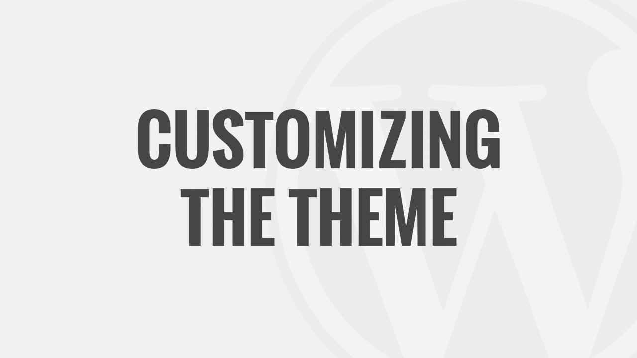 Customizing My WordPress Theme