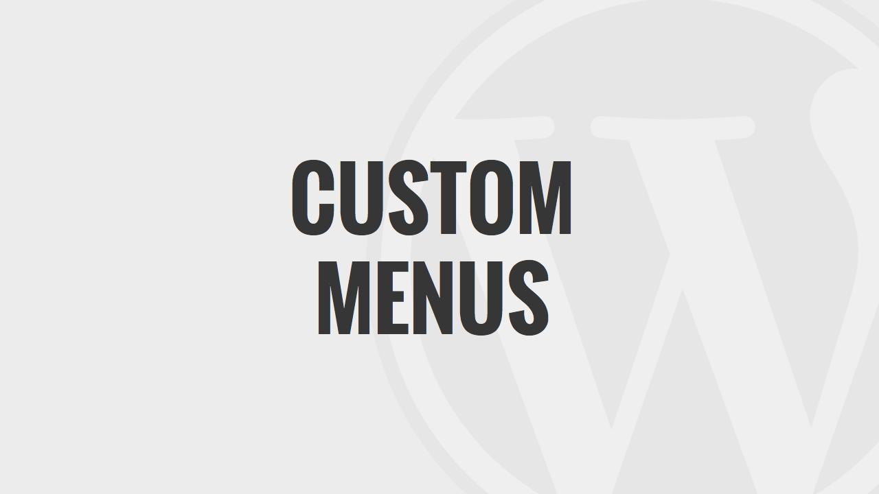 Custom Navigation Menus