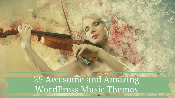Awesome and Amazing WordPress Music Themes
