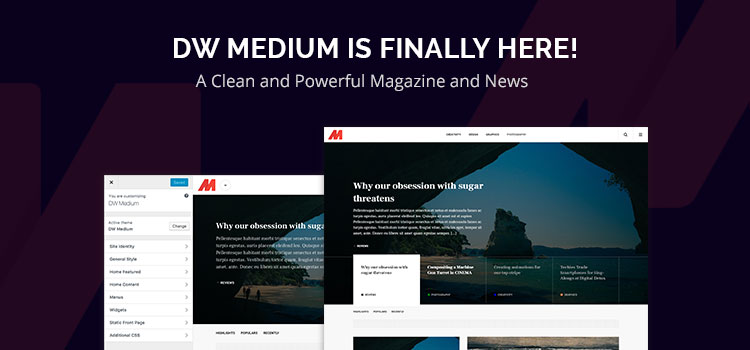DW Medium Is Finally Here! A Clean and Powerful Magazine and News Theme